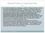 natural talent vs spiritual gifts6