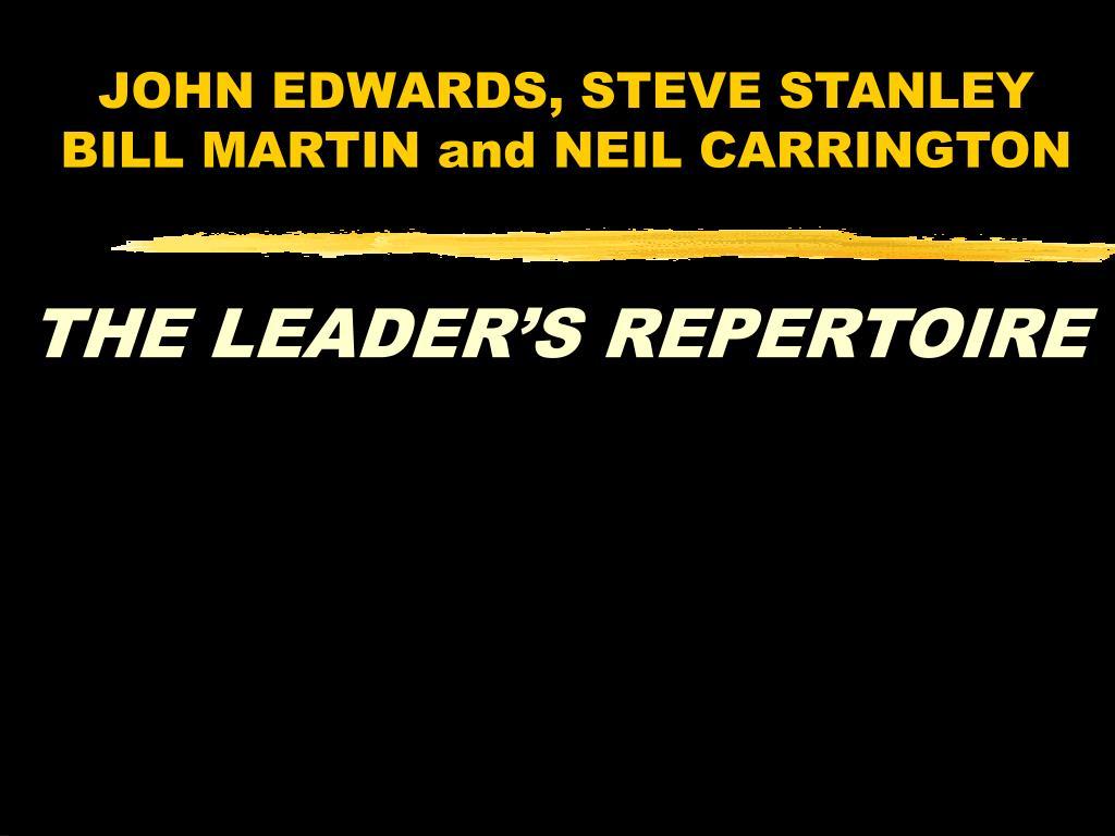john edwards steve stanley bill martin and neil carrington l.