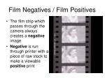 film negatives film positives