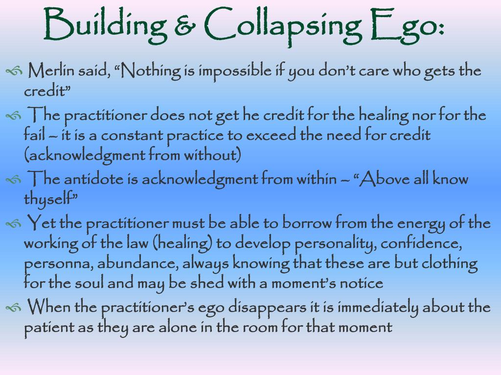 Building & Collapsing Ego: