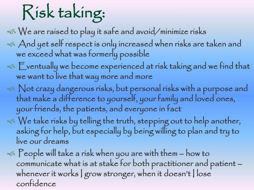 Risk taking: