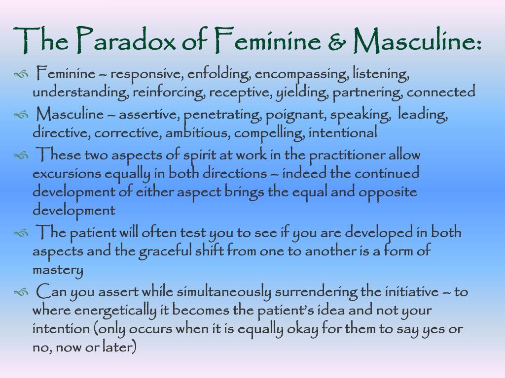 The Paradox of Feminine & Masculine: