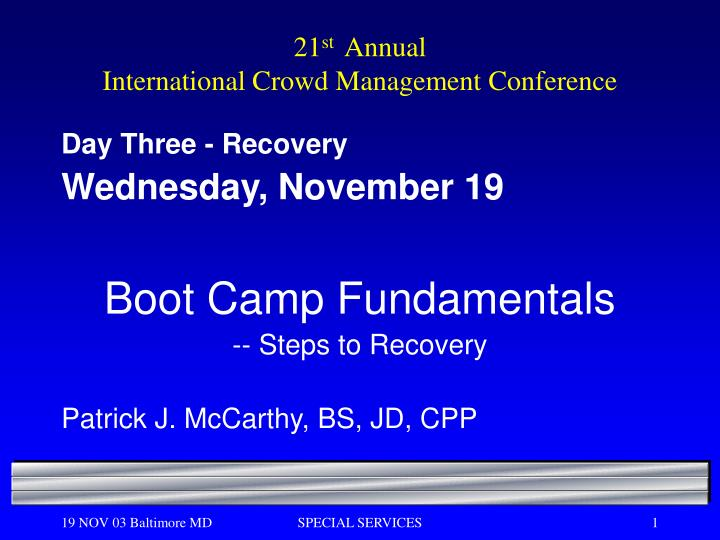 21 st annual international crowd management conference n.