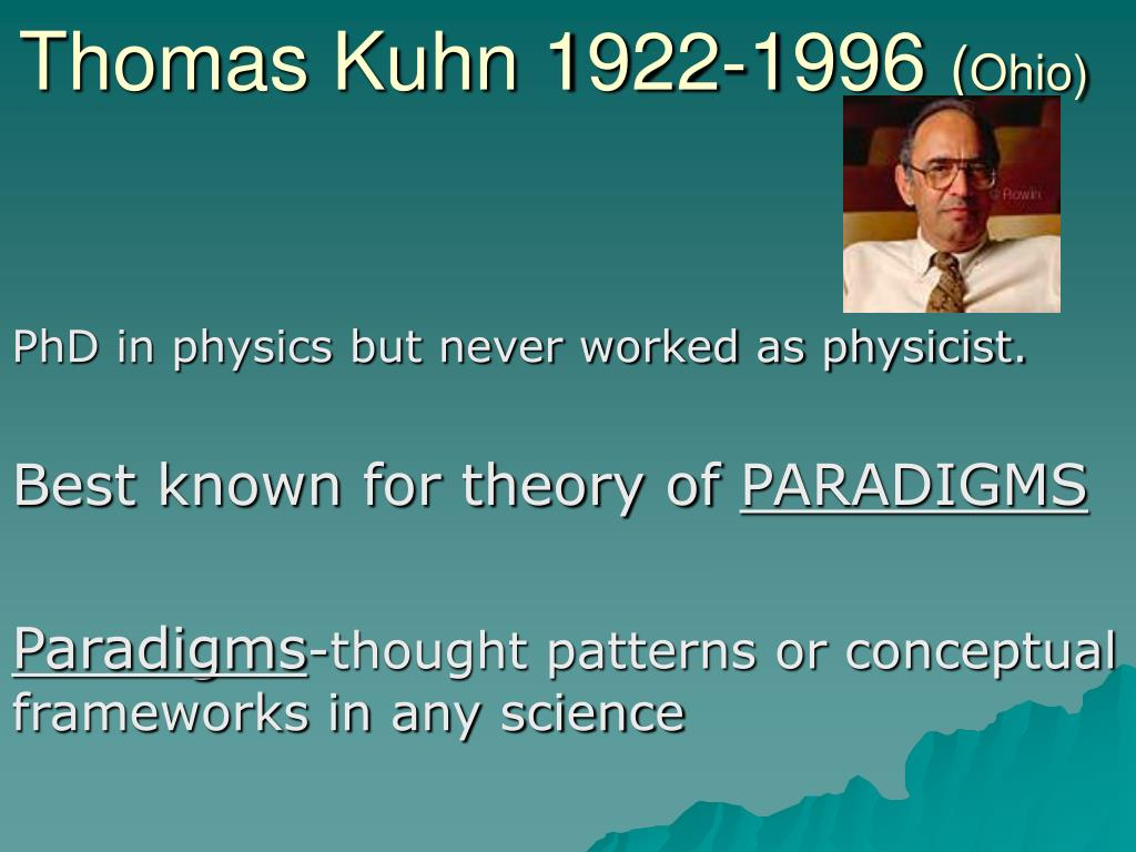 thomas kuhn 1922 1996 ohio l.