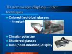 3d stereoscopic displays other techniques