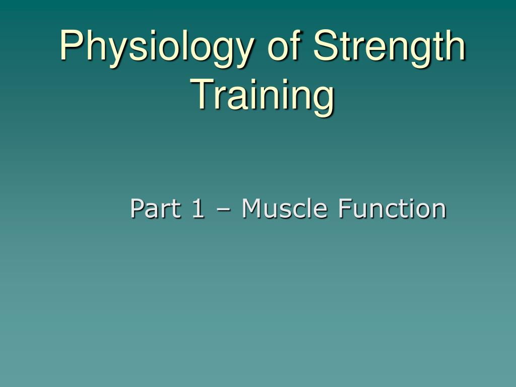 physiology of strength training l.