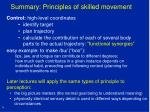 summary principles of skilled movement
