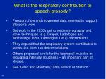 what is the respiratory contribution to speech prosody34
