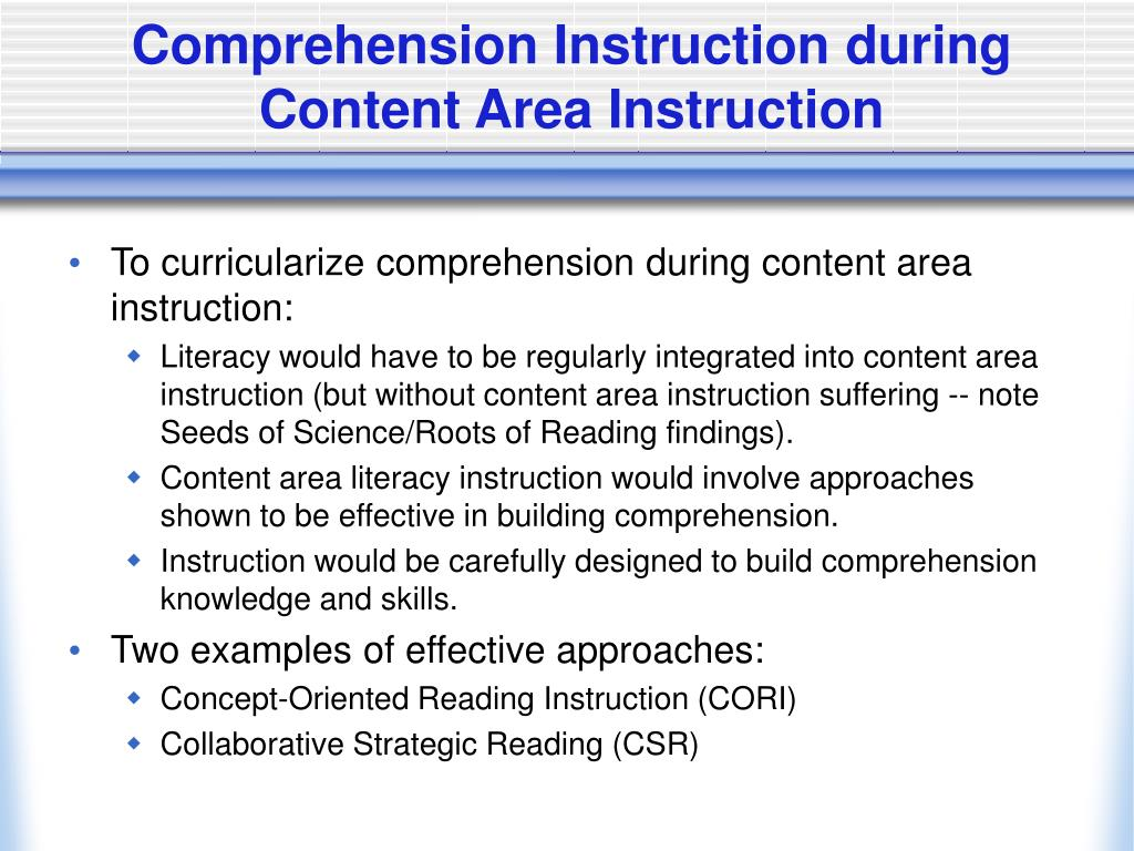 Comprehension Instruction during Content Area Instruction