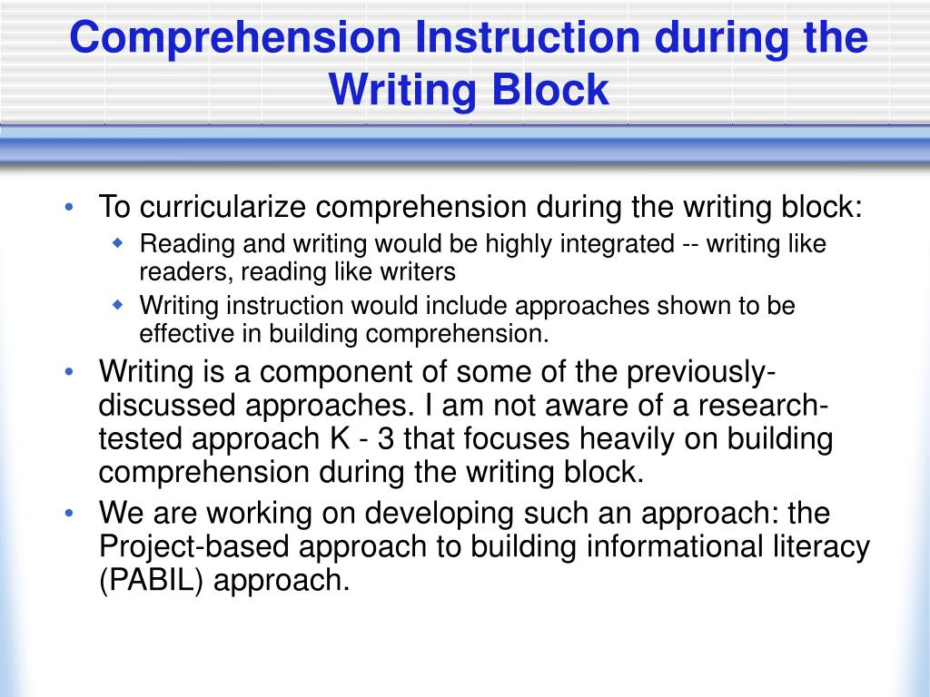 Comprehension Instruction during the Writing Block