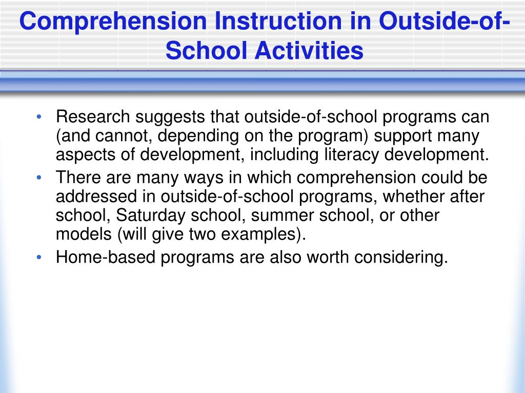 Comprehension Instruction in Outside-of-School Activities