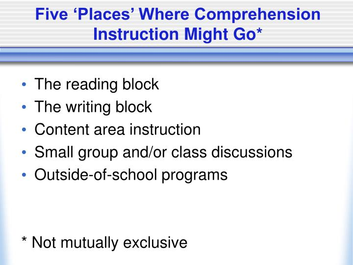Five places where comprehension instruction might go