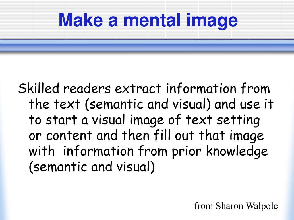 Make a mental image