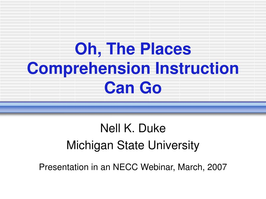 Oh, The Places Comprehension Instruction Can Go