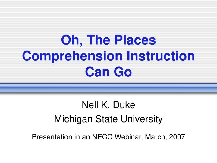 Oh the places comprehension instruction can go