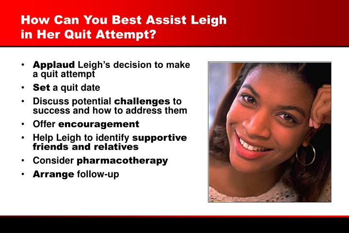 How Can You Best Assist Leigh