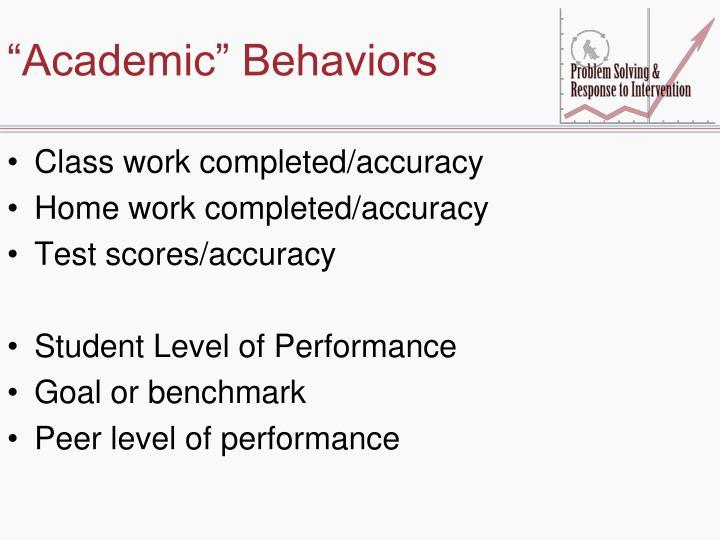 """""""Academic"""" Behaviors"""