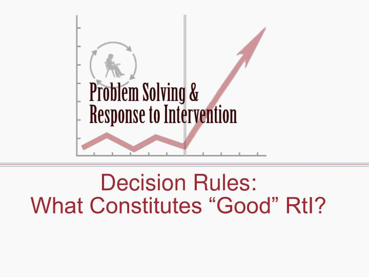 Decision Rules: