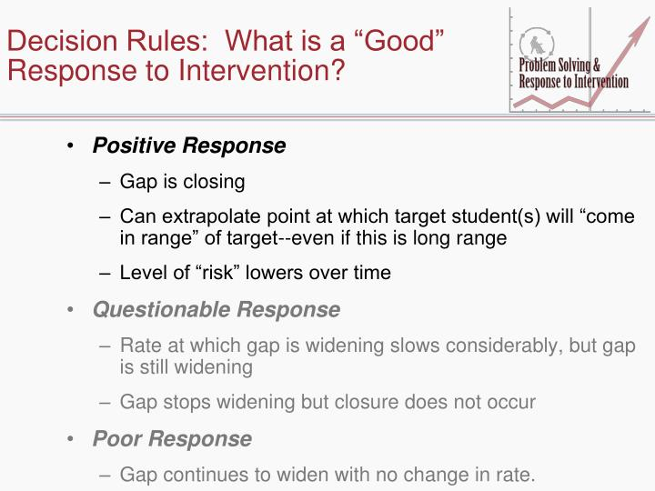 """Decision Rules:  What is a """"Good"""" Response to Intervention?"""