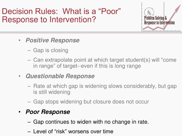 """Decision Rules:  What is a """"Poor"""" Response to Intervention?"""
