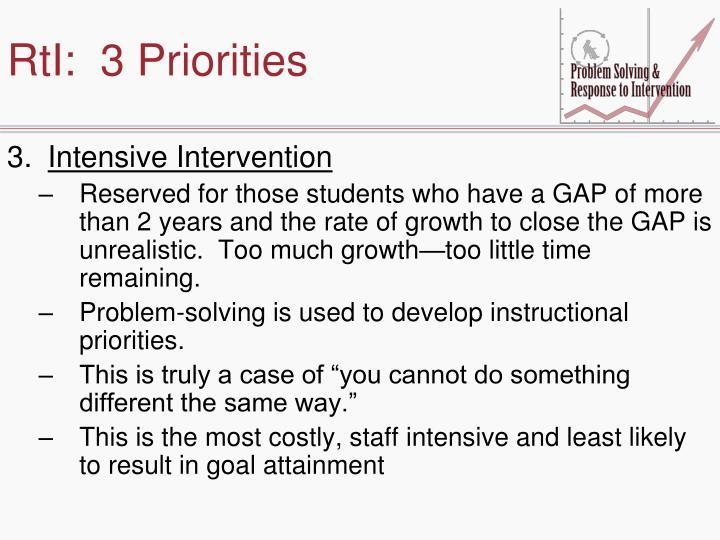 RtI:  3 Priorities