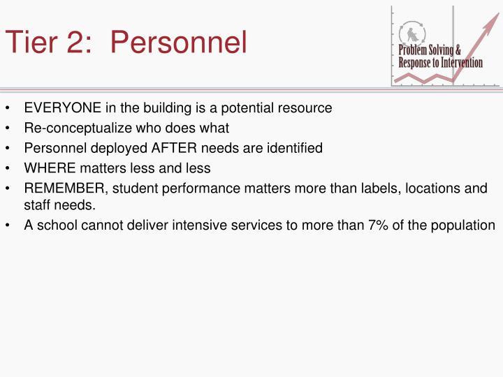 Tier 2:  Personnel