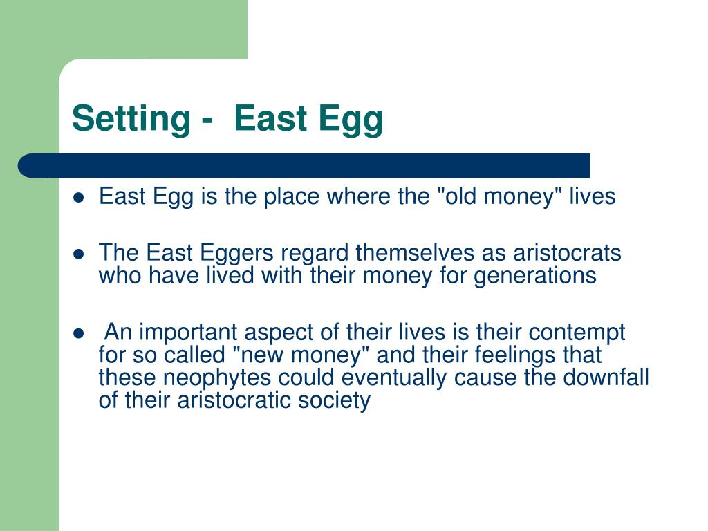 Setting -  East Egg
