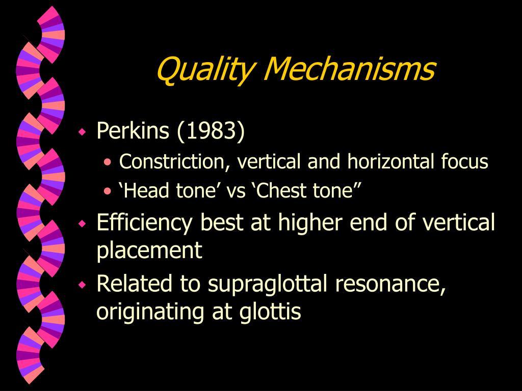 Quality Mechanisms