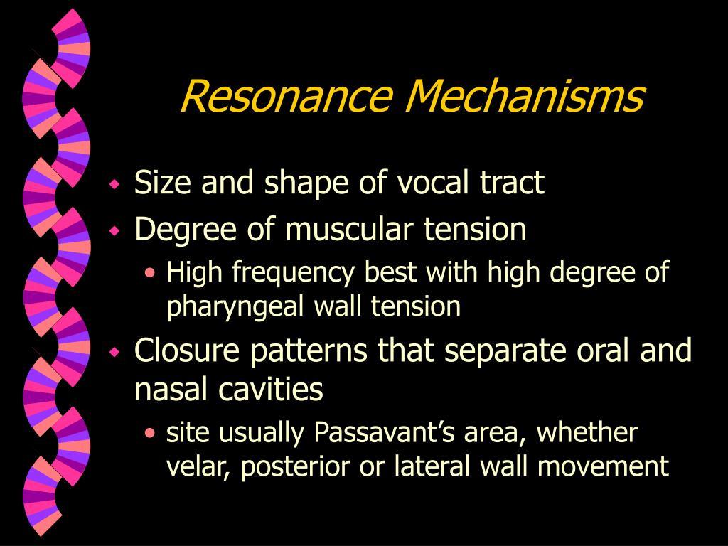Resonance Mechanisms