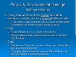 policy environment change interventions