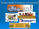 student health academic achievement