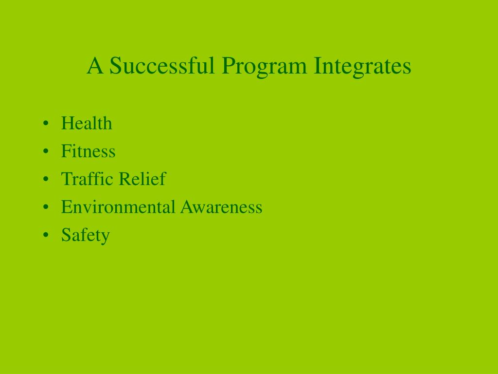 A Successful Program Integrates