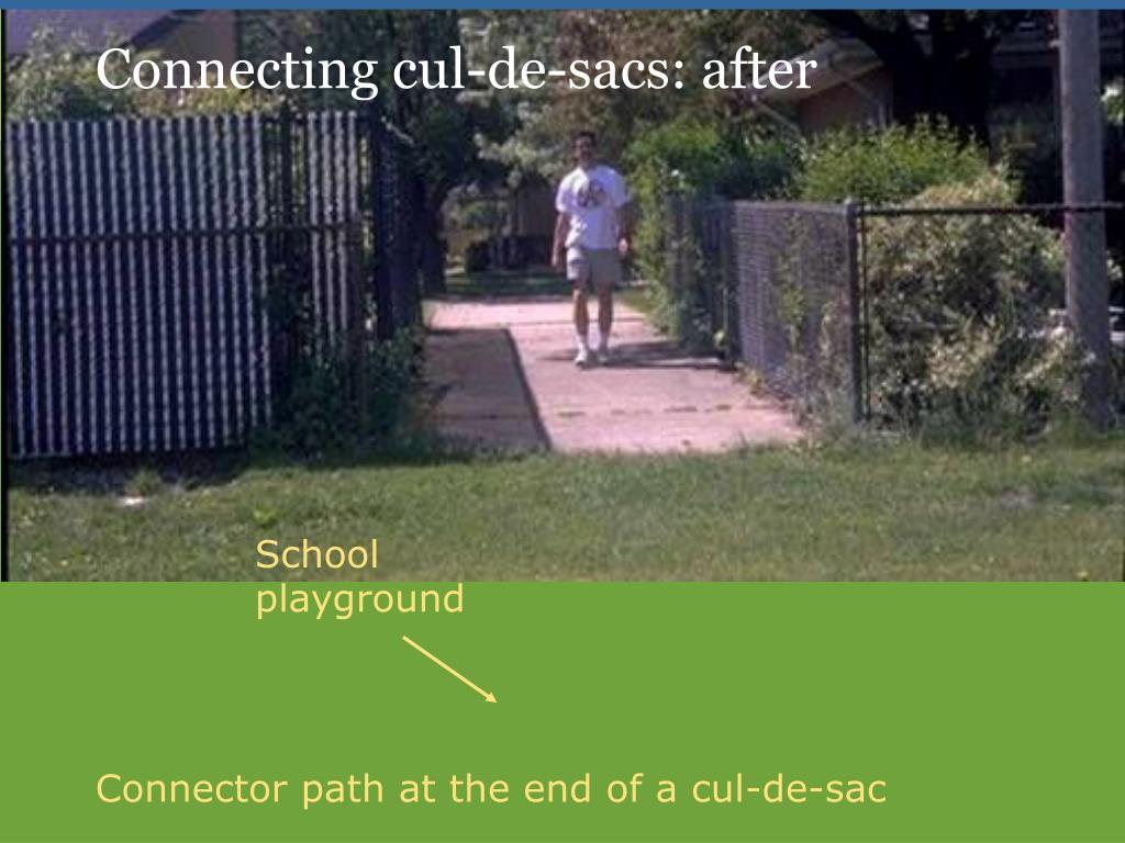 Photo Connecting Cul-de-Sacs After
