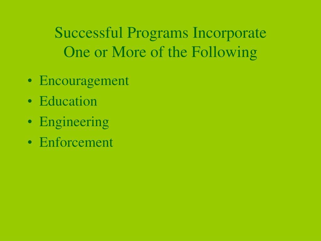 Successful Programs Incorporate