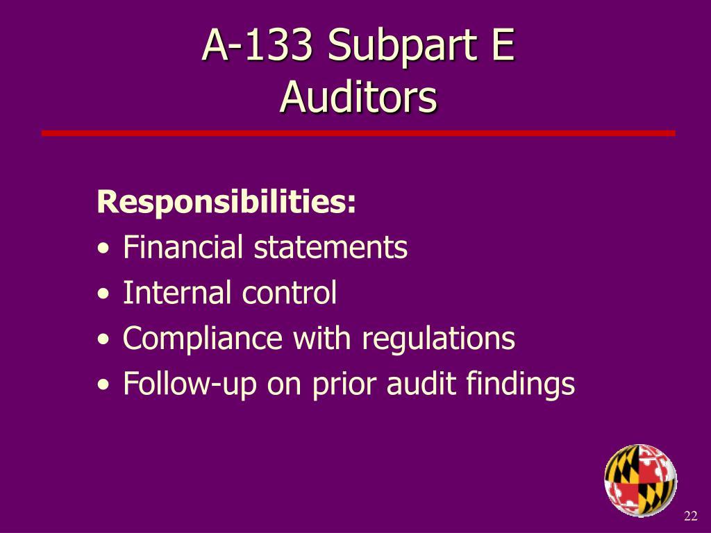 A-133 Subpart E                    Auditors