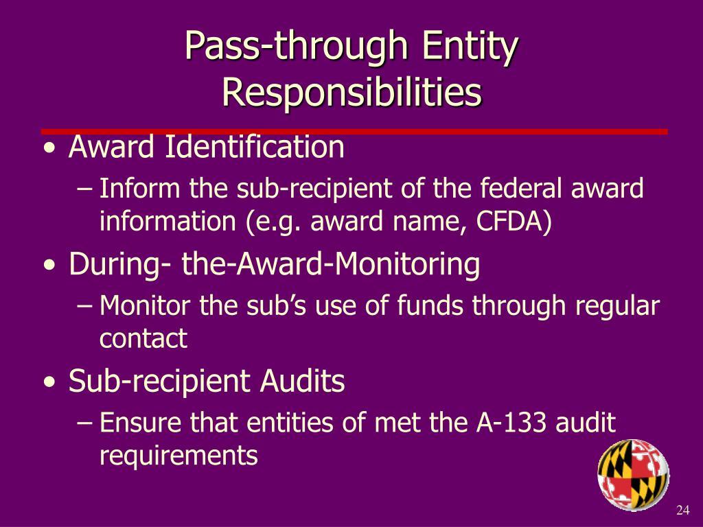Pass-through Entity Responsibilities