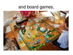 and board games