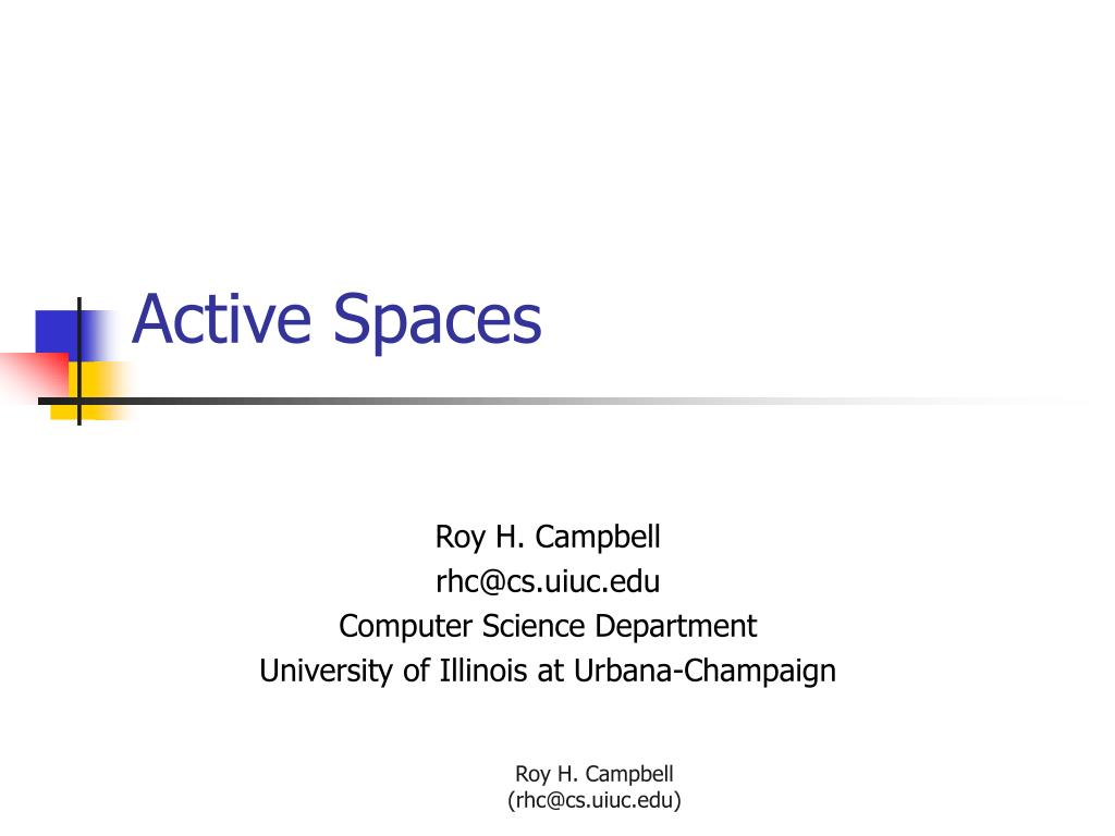PPT - Active Spaces PowerPoint Presentation - ID:303234