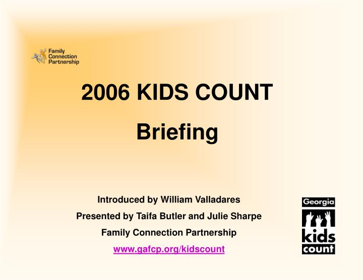 2006 kids count briefing n.