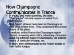 how champagne communicates in france