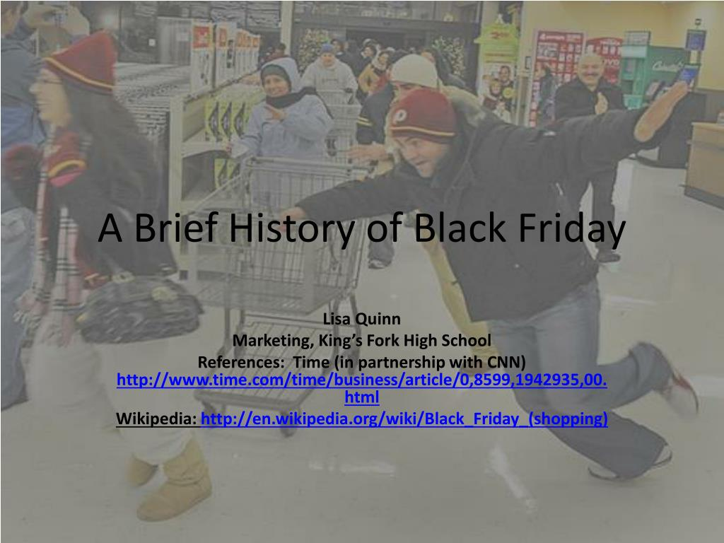 Ppt A Brief History Of Black Friday Powerpoint Presentation Free Download Id 303272