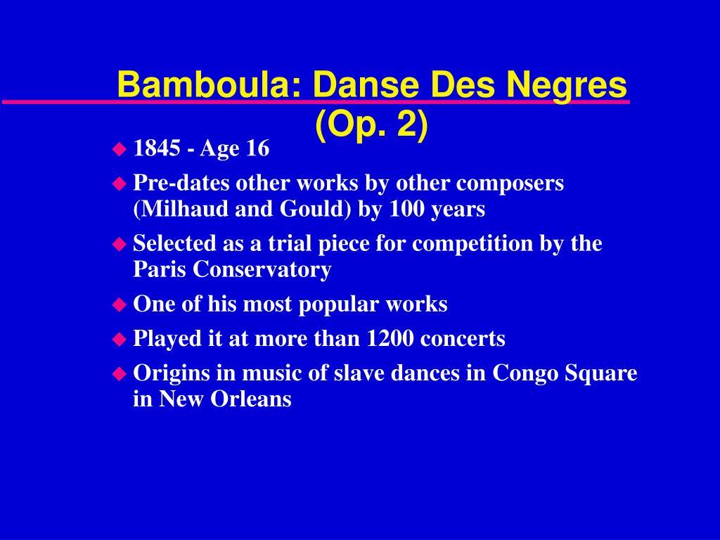 Bamboula: Danse Des Negres (Op. 2)