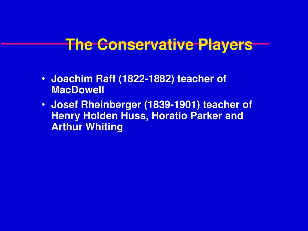 The Conservative Players