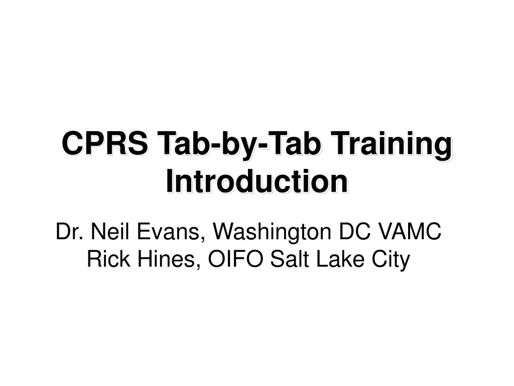 cprs tab by tab training introduction l.
