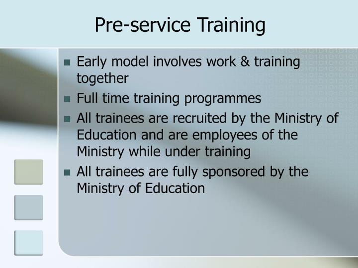 Pre service training