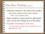 tone row naming cont d