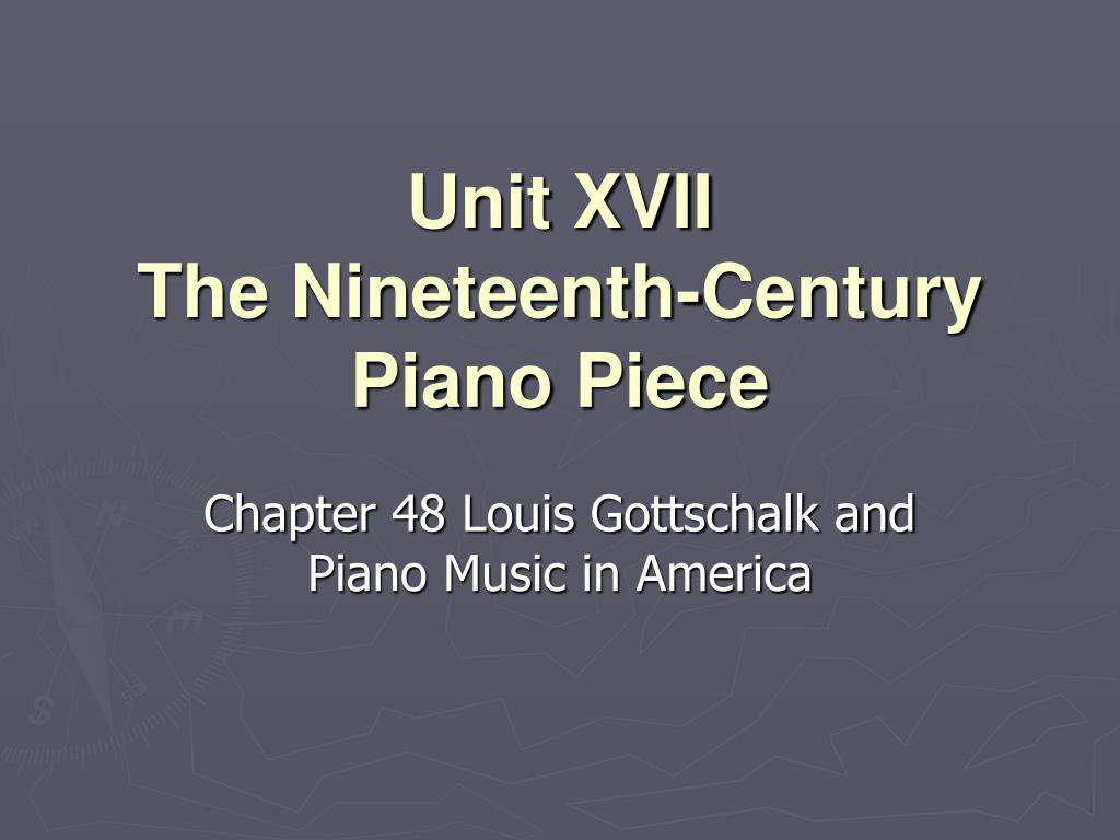unit xvii the nineteenth century piano piece l.