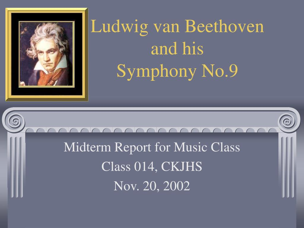 PPT Ludwig Van Beethoven And His Symphony No 9 PowerPoint