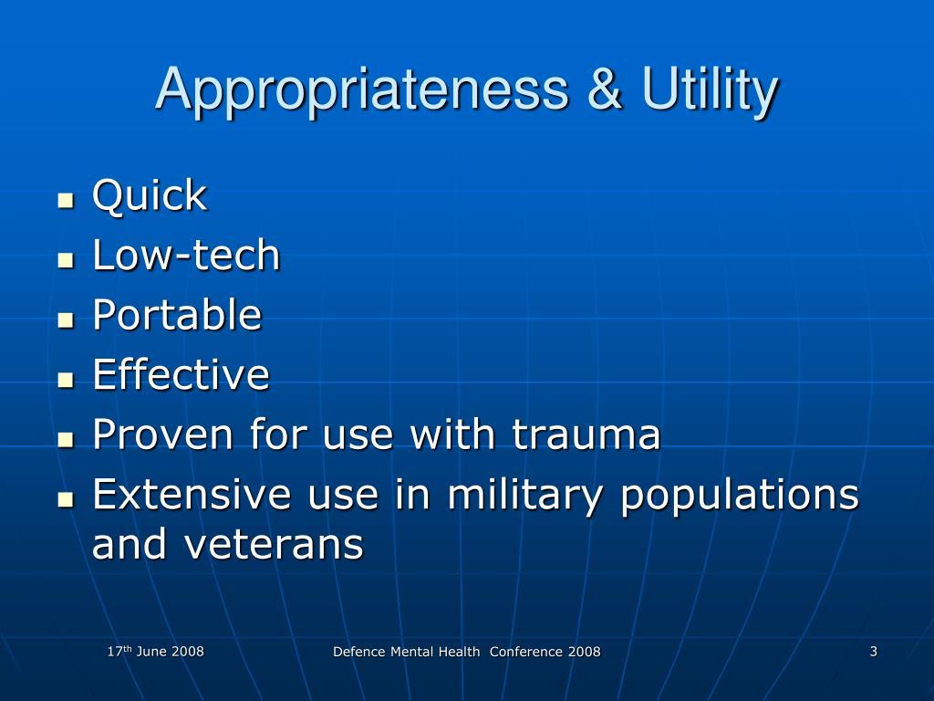 Appropriateness & Utility