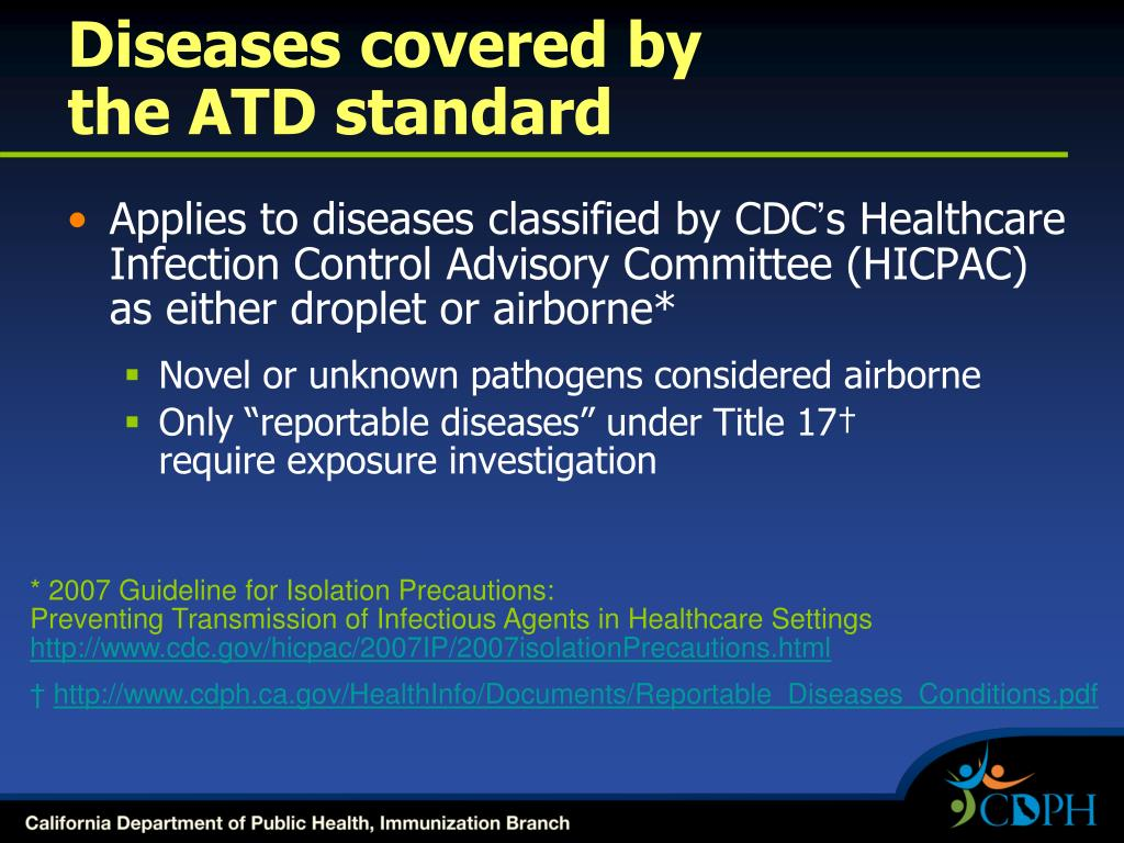 Diseases covered by                        the ATD standard